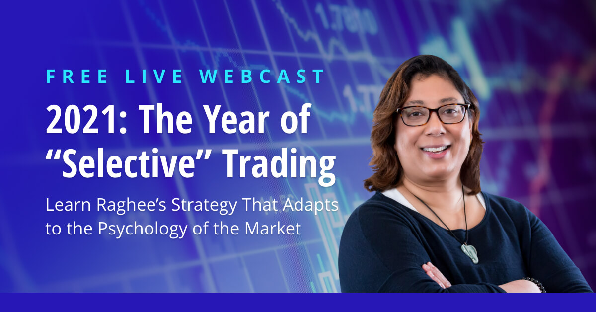 2021 The Year of Selective Trading